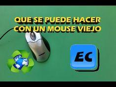 Que se puede hacer con un mouse viejo o roto. Reciclado - YouTube