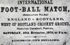 A ticket stub from the first international association football match: Scotland v. England on 30 Nov. 1872.