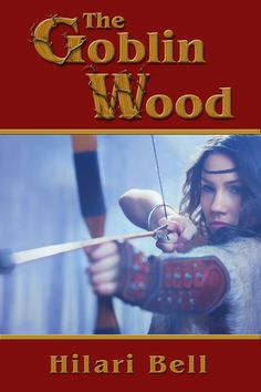 """Cover for """"The Goblin Wood"""" by Hilari Bell; cover design by Anna-Maria Crum"""