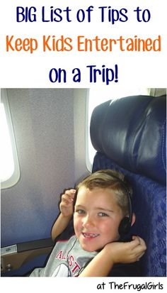 BIG List of Tips to Keep Kids Entertained on a Trip! ~ from TheFrugalGirls.com - you'll love these entertainment tips, games, food, snacks and other ideas and activities for your next plane ride or road trip! #roadtrip #rides #thefrugalgirls