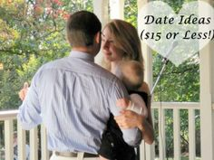 Date Ideas for $15 or Less!