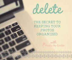 Keeping Your Digital Photos Organized!