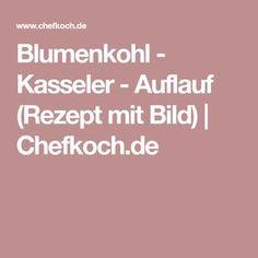 Blumenkohl - Kasseler - Auflauf (Rezept mit Bild) | Chefkoch.de