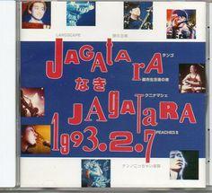 Jagatara - JagataraなきJagatara 1993.2.7