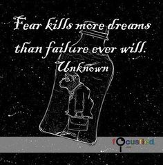 """""""Fear kills more dreams than failure ever will."""" #Quotes #Inspirational #Motivational"""