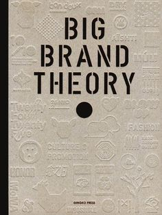 Big Brand Theory by Sandu Publishing http://www.amazon.com/dp/1584234458/ref=cm_sw_r_pi_dp_AXPRvb0A34N7Q
