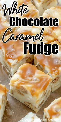 Caramel Recipes, Candy Recipes, Sweet Recipes, Baking Recipes, Homemade Fudge, Homemade Candies, Pecan Fudge Recipe, Carmel Fudge, White Chocolate Fudge