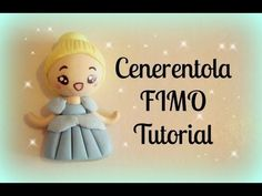 ♡ Cenerentola in Fimo - Tutorial / Cinderella Polymer Clay Tutorial ♡