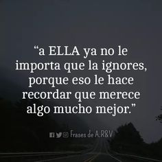 A ella ya no le importa* Cute Quotes, Sad Quotes, Best Quotes, Motivational Quotes, Magic Quotes, Wisdom Books, Positive Phrases, Positive Inspiration, Strong Quotes