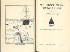 Sailing Book 'We didn't mean to go to sea' Sailing Books, Arthur Ransome, Book Illustrations, Sailboats, Bibliophile, Boating, Book Covers, Pond, Sailor
