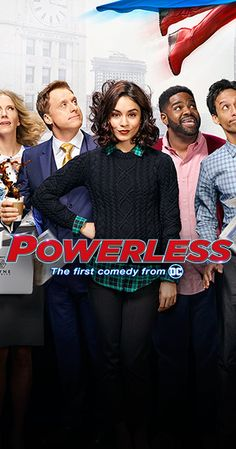 Created by Ben Queen.  With Vanessa Hudgens, Danny Pudi, Christina Kirk, Ron Funches. Follow the staff of an insurance company, specialising in products to protect defenseless bystanders from the collateral damage of Superheroes and Supervillains.
