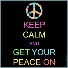 Get Your Peace On..
