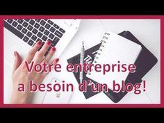 Pourquoi vous devez créer un blog pour votre entreprise ? - YouTube