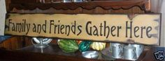 Primitive LG Wood Sign - FAMILY & FRIENDS GATHER HERE  #Handcrafted #HomeDecor