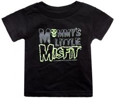 """This Misfits punk toddler t-shirt reads, """"Mommy's Little Misfit"""" and features the Misfits logo and skull in green and grey. Makes a great gift for little punk rockers with parents who loved the Misfit"""