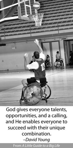 God gives everyone talents, opportunities, and a calling, and He enables everyone to succeed with their unique combination. -David Young #ALittleGuide