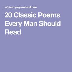 20 Classic Poems Every Man Should Read