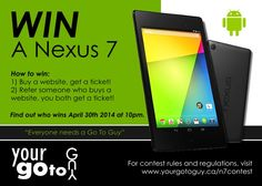 Win A Nexus 7 Contest!!! Your Go To Guy Small Business Web Design, Contest Rules, Nexus 7, Gadgets And Gizmos, Graphic Design Services, Buy Tickets, Online Business, Guys, Blog