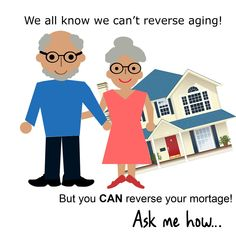 Mortgage for Seniors...Reverse Mortgage Specialist