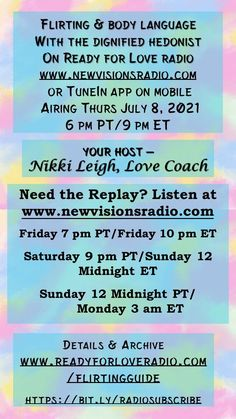 Show premieres Thur July 8, 2021 at 9 pm ET/6 pm PT. Flirting and Body Language with the DIgnified Hedonist on Ready for Love Radio. Details at www.lovecoachjourney.com/flirtingguide. How To Be Irresistible, Love Radio, Ready For Love, Relationship Quotes, Relationships, Body Language, Dating Advice, Online Dating, Flirting
