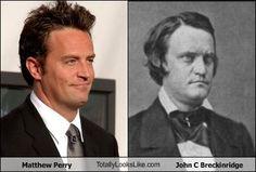 Actor Matthew Perry totally looks like former US Vice President John C. Breckinridge