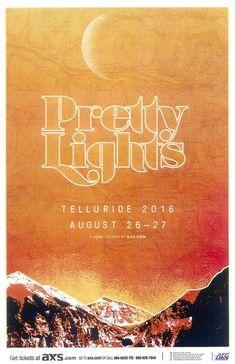 Concert poster for Pretty Lights in Telluride, Colorado in 2016. 11