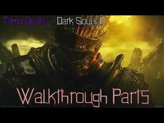 Tama Deathu - DARK SOULS™ III Walkthrough Part 5 (2 boss fights + PvP)