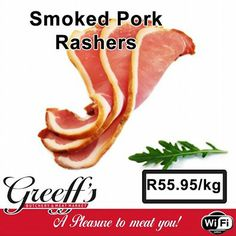 Another special at Greeff's Butchery Cafe - Smoked Pork Rashers at only Come down to Greeff's Butchery Cafe and have a look at our great specials. Smoked Pork, Smoked Pulled Pork