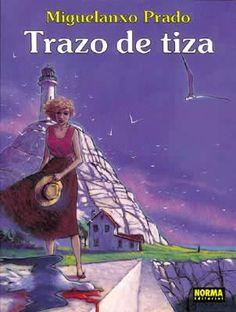 """""""Trazo de tiza"""" (Colección Miguelanxo Prado). Editado por Norma."""