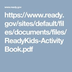 https://www.ready.gov/sites/default/files/documents/files/ReadyKids-ActivityBook.pdf