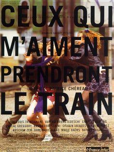 CEUX QUI M'AIMENT PRENDRONT LE TRAIN (Los que me quieren cogerán el tren) de Patrice Chéreau (1998)