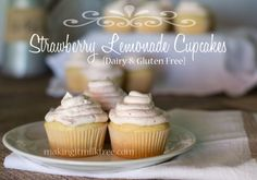 #glutenfree #dairyfree Strawberry Lemonade Cupcakes by @LacyMilkfree