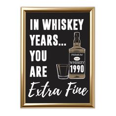 In Whiskey Years You Are Extra Fine Sign - birthday party ideas - birthday - Birthday 50th Birthday Party Ideas For Men, 30th Birthday For Him, Surprise 30th Birthday, 50th Birthday Party Decorations, Thirty Birthday, 30th Party, 70th Birthday Parties, Man Birthday, 30th Birthday Themes