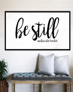 Be Still and Know - Fixer Upper Style Sign Wall Art Canvas
