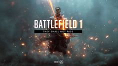 They Shall Not Pass expansion for Battlefield 1 detailed Battlefield 1, You Shall Not Pass, Expansion, Great Backgrounds, Wallpaper Gallery, Epic Art, Electronic Art, The Expanse, Videogames