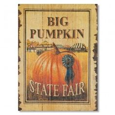 You can celebrate the Harvest Season all year long with this Pumpkin Sign. I suspect the pumpkins get bigger every year.