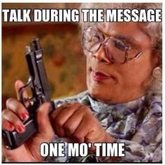 If Madea was a youth leader..