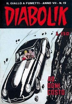 Festa per la Jaguar di Diabolik la mitica E-Type compie 50 anni Diabolik, Old Comics, Jaguar E Type, Classic Comics, Comic Books Art, Book Art, Comic Covers, Classic Cars, Cartoon