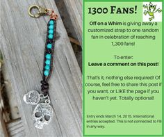 1,300 Fans on FB Giveaway! www.facebook.com/offonawhim  #giveaway #jewelry #turquoise #fashion #bagStrap #chicBoho
