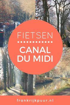 Fietsen langs het Canal du Midi - Tips voor je vakantie in Frankrijk