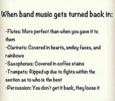 True my dudes but saxophone it's more like trumpet and clarinet at least in my school Marching Band Jokes, Marching Band Problems, Flute Problems, Band Puns, Band Nerd, Music Jokes, Music Humor, Funny Music, Funny Band Memes