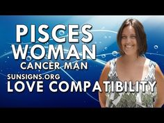 Pisces Woman Cancer Man – A Caring & Fluid Relationship - YouTube