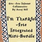 """This is an arts integrated mini-bundle which contains 3 items for a short and sweet Thanksgiving lesson utilizing a simple song to encourage students to think about thankfulness. In this mini-bundle are the following items: Simple Sheet Music for the original song, """"I'm Thankful"""" an mp4 file of """"I'm Thankful"""" to sing along with in class A writing task to coincide with the song lyrics One Arts Infusion Collaborative seeks to build bridges between curricular content and the creative and ..."""