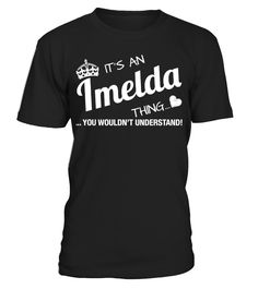 It's An Imelda Thing   => Check out this shirt by clicking the image, have fun :) Please tag, repin & share with your friends who would love it. Christmas shirt, Christmas gift, christmas vacation shirt, dad gifts for christmas, mom gifts for christmas, funny christmas shirts, christmas gift ideas, christmas gifts for men, kids, women, xmas t shirts, Ugly Christmas Sweater Shirt #Christmas #hoodie #ideas #image #photo #shirt #tshirt #sweatshirt #tee #gift #perfectgift #birthday #Christmas
