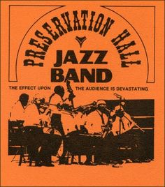Preservation Hall Jazz Band Poster Preservation Hall Jazz Band, New Orleans Music, Beat Generation, Hands Together, Band Posters, New Print, Lady And Gentlemen, Fabric Art, Album Covers