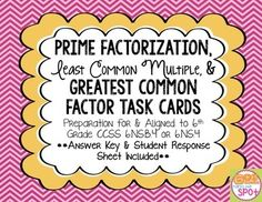 28 colorful task cards for students to practice prime factorization, the GCF and LCM. The set includes a student answer sheet. The cards are great for cooperative learning, group work, center work, extra practice, or however you like! I like to laminate them, punch a hole in the corner, and keep them together with a ring. This allows me to have sample problems handy, and I can even send them with the kids to resource for extra practice.