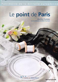Album sous forme d& Couture Invisible, Paris, Bobbin Lace Patterns, Lacemaking, Point Lace, Needle Lace, Le Point, Textile Art, Tatting