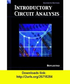 Electronic devices and circuit theory 10th edition 9780135026496 introductory circuit analysis 11th edition 9780131730441 robert l boylestad isbn fandeluxe Choice Image