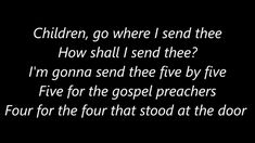 Song lyrics to Children, go where I send thee was discovered in a school for black children in Kentucky by Jean Ritchie. This Christmas song . Kids Gospel Songs, Gospel Song Lyrics, Gospel Music, Music Lyrics, Children's Hymns, Four Gospels, The Good Shepherd, Music For Kids, Black Kids