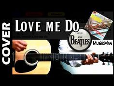 Love Me Do / The Beatles / Cover - YouTube